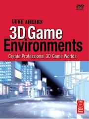 Cover of: 3D Game Environments | Luke Ahearn