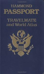 Cover of: Hammond Passport Travelmate and World Atlas (Hammond Passport Travelmate Atlases) | Hammond Incorporated.