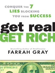 Cover of: Get Real, Get Rich | Farrah Gray