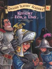 Cover of: Knight for a Day | Kate McMullan