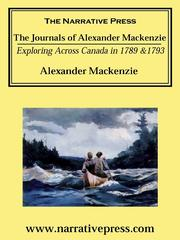 Cover of: The Journals of Alexander Mackenzie | Alexander MacKenzie
