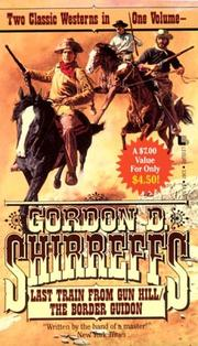 Cover of: Last Train from Gun Hill; The Border Guidon: Two Classic Westerns in One Volume