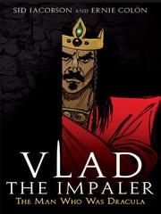 Vlad the Impaler by Sidney Jacobson