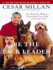 Cover of: Be the Pack Leader | Cesar Millan