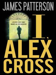 Cover of: I, Alex Cross | James Patterson
