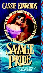 Cover of: Savage Pride | Cassie Edwards