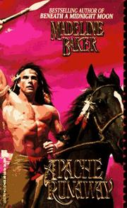 Cover of: Apache Runaway by Madeline Baker