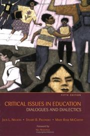 Critical issues in education by Jack L. Nelson