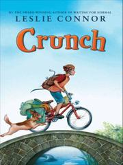 Crunch by Leslie Connor