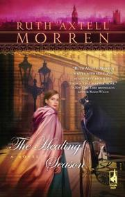 Cover of: The Healing Season | Ruth Axtell Morren