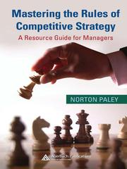 Cover of: Mastering the Rules of Competitive Strategy | Norton Paley