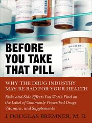 Cover of: Before You Take that Pill | J. Douglas Bremner