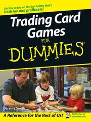Cover of: Trading Card Games For Dummies | John Kaufeld