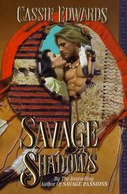 Cover of: Savage Shadows (Savage (Leisure Paperback)) | Cassie Edwards