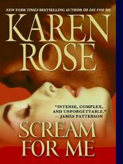 Cover of: Scream for Me | Karen Rose