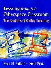 Cover of: Lessons from the Cyberspace Classroom | Palloff, Rena M