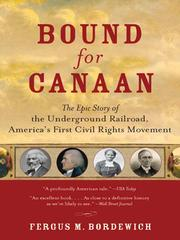 Cover of: Bound for Canaan | Fergus M. Bordewich