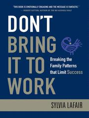 Cover of: Don't bring it to work | Sylvia Lafair