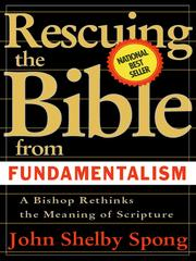 Cover of: Rescuing the Bible from Fundamentalism | John Shelby Spong