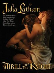 Cover of: Thrill of the Knight | Julia Latham