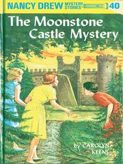 Cover of: The Moonstone Castle Mystery | Carolyn Keene