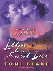 Letters to a Secret Lover by Toni Blake