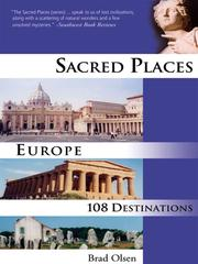 Sacred places Europe by Brad Olsen