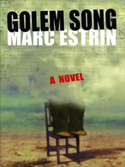 Cover of: Golem Song | Marc Estrin