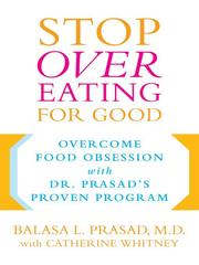 Cover of: Stop Overeating for Good | Balasa Prasad