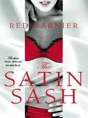 Cover of: The satin sash | Red Garnier