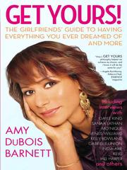 Cover of: Get Yours! | Amy DuBois Barnett