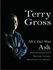 Cover of: All I Did Was Ask | Terry Gross