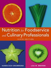 Nutrition for Foodservice and Culinary Professionals