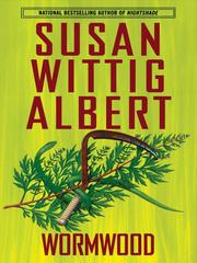 Cover of: Wormwood | Susan Wittig Albert