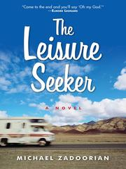 Cover of: The Leisure Seeker | Michael Zadoorian