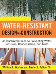 Water-resistant design and construction by William L. Walker
