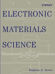 Cover of: Electronic materials science | Eugene A Irene