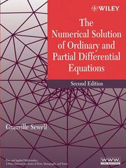 Cover of: The Numerical Solution of Ordinary and Partial Differential Equations | Granville Sewell