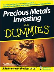 Cover of: Precious metals investing for dummies | Paul J. Mladjenovic