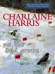 Cover of: An Ice Cold Grave | Charlaine Harris