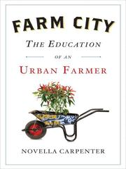 Cover of: Farm City | Novella Carpenter