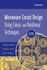 Cover of: Microwave circuit design using linear and nonlinear techniques | George D. Vendelin