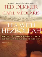 Cover of: Tea with Hezbollah | Ted Dekker