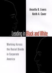 Cover of: Leading in Black and White | Ancella B. Livers