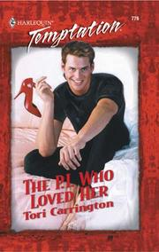 Cover of: The P.I. Who Loved Her | Tori Carrington