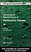 Cover of: Neurological rehabilitation of Parkinson's disease | Diane Playford