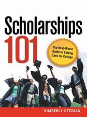 Cover of: Scholarships 101 | Kimberly Stezala