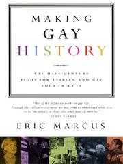 Cover of: Making Gay History | Eric Marcus