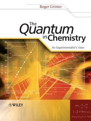 Cover of: The Quantum in Chemistry | Roger Grinter