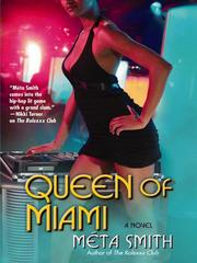 Queen of Miami by Meta Smith